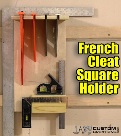 How To Make A French Cleat Square Holder Jays Custom