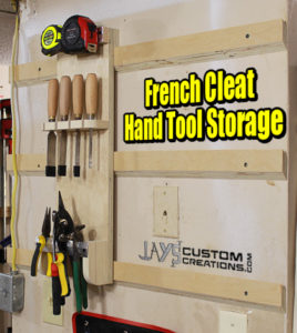 How To Make A French Cleat Hand Tool Holder Jays Custom