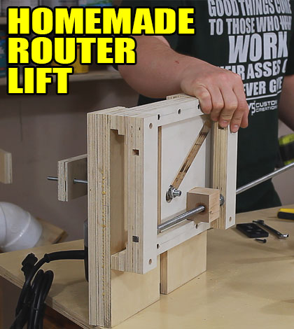 Homemade Router Lift Number 3 Jays Custom Creations
