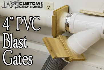 How To Make 4″ PVC Blast Gates