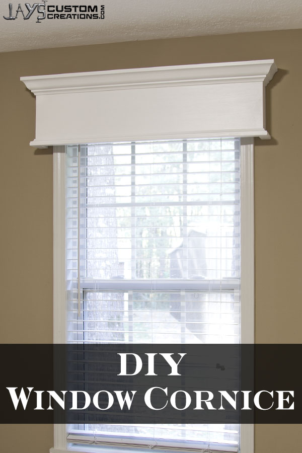 Easy Diy Window Cornice Jays Custom Creations