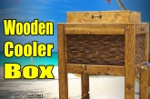 Make A Wooden Cooler Box