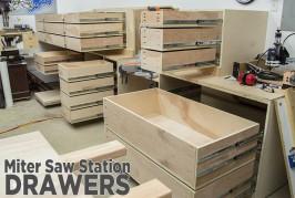 Adding Storage Drawers To The Miter Saw Station