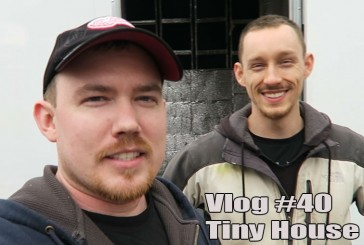 Vlog #40: The Start of a Tiny Home