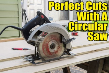 Perfect Cuts With A Circular Saw Track