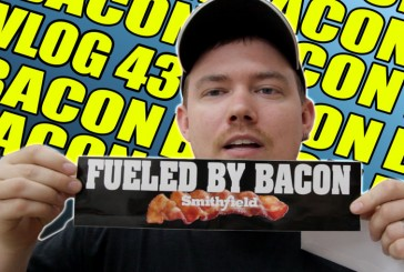 Vlog #43: Fueled by Bacon