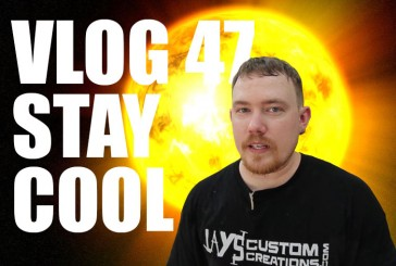 Vlog #47: Stay Cool