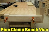 Easy, Strong, Huge Pipe Clamp Workbench Vise