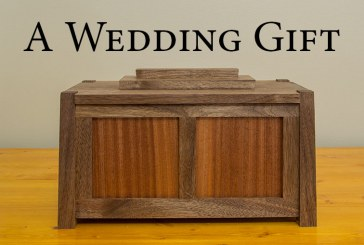 A Wedding Gift: Walnut and Sapele Box