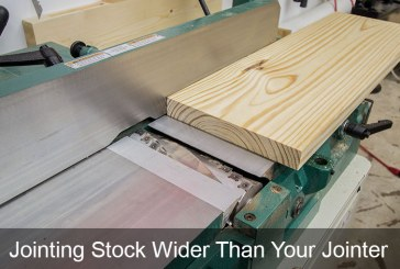 Jointing Stock Wider Than Your Jointer