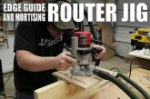 Universal Router Edge Guide And Mortise Jig