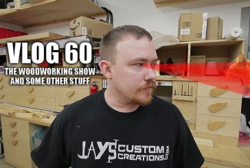 Vlog #60: The Woodworking Show…and some other stuff
