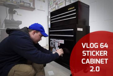 Vlog #64: Sticker Cabinet 2.0 … and some other stuff