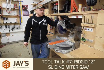 Tool Talk #7: Ridgid 12″ Compound Sliding Miter Saw