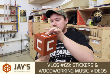 Vlog #69: Stickers & Woodworking Music Videos