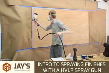 Intro to Spraying Finishes With a HVLP Spray Gun
