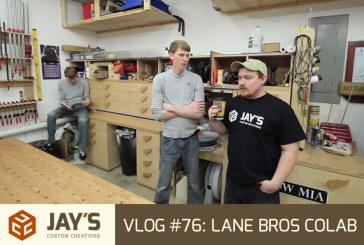 Vlog #76: Lane Bros Colab