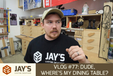 Vlog #77: Dude, Where's My Dining Table?
