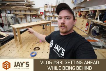 Vlog #83: Getting Ahead While Being Behind
