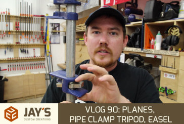 Vlog 90: Planes, Pipe Clamp Tripod, Easel