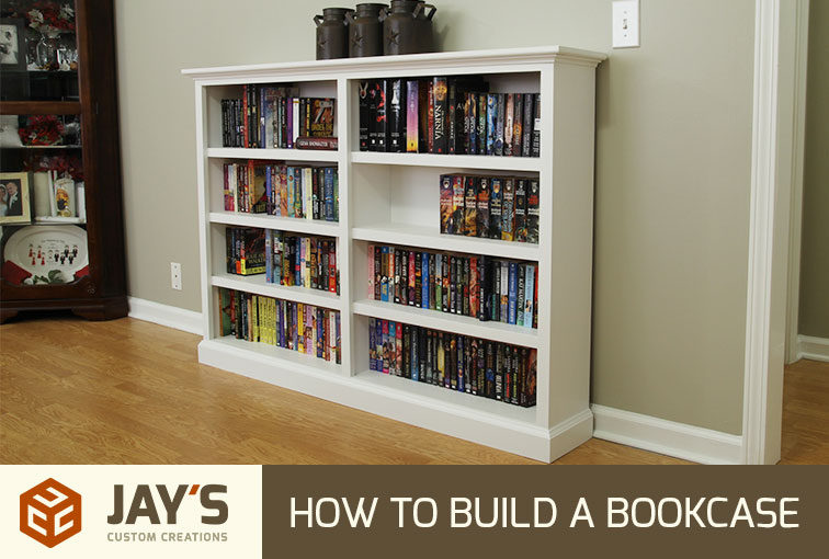 How To Build A Bookcase Plan Jays Custom Creations
