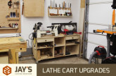Lathe Cart Upgrades – A Day In The Shop