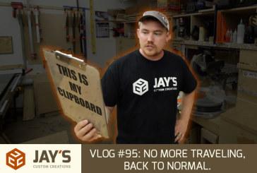 Vlog #95: No more traveling, back to normal