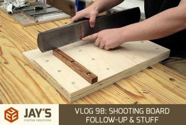 Vlog 98: Shooting board follow-up & stuff