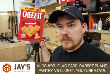 Vlog #99: Flag case, Rabbet Plane, Pantry vs Closet, YouTube Stats.