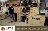 Tool Talk #15: My Miter Saw Station