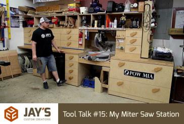 Tool Talk #15: My Miter Saw Station