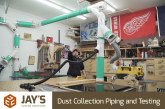 Dust Collection Piping and Testing