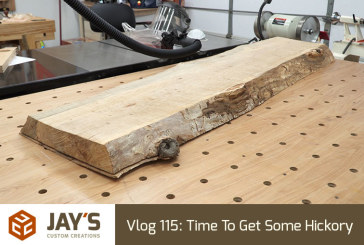 Vlog 115: Time To Get Some Hickory