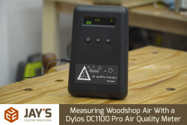 Measuring Woodshop Air With a Dylos DC1100 Pro Air Quality Meter