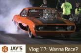 Vlog 117: Wanna Race?