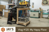 Vlog #120: My Happy Place