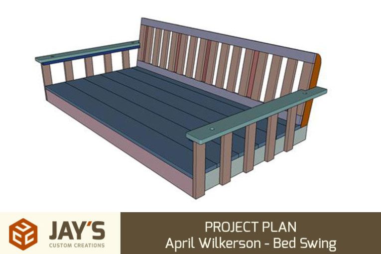 PROJECT PLAN – April Wilkerson – Bed Swing