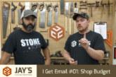 I Get Email #01: Shop Budget
